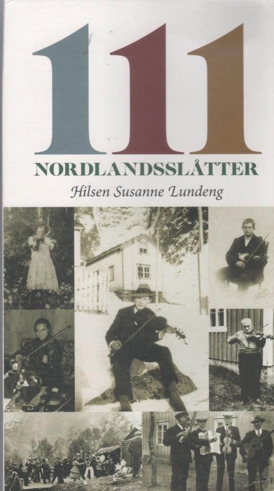 CD  4 CDboks 111 Nordlandslåtter Susanne Lundeng - Norge - CD boks utgitt 2015 med 55 siders iimformasjon. Ubrukt men cover med små brett i hjørnene.og slitasje. - Norge